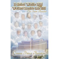 I cried while HE walked beside me III - The Secret Revealed - Book 3